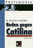 Testimonia / Cicero, Reden gegen Catilina, Kommentar: zu Cicero, Reden gegen Catilina
