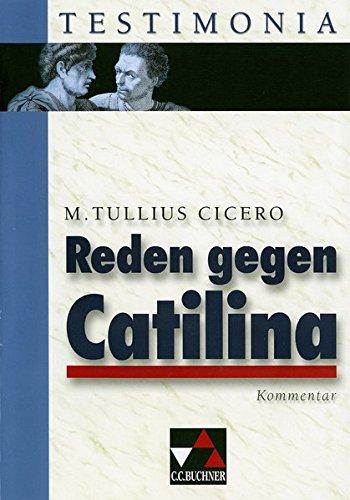 Testimonia/Cicero, Reden gegen Catilina, Kommentar: zu Cicero, Reden gegen Catilina