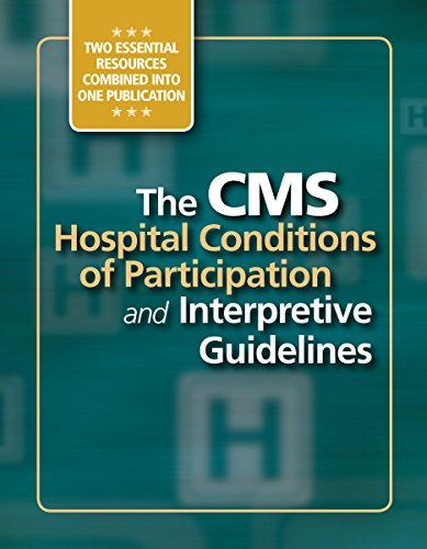 Conditions of Participation and Interpretive Guidelines, Version 3.8 (Conditions Of Participation Home Health Interpretive Guidelines)