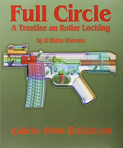 Full Circle - A Treatise on Roller Locking Hardcover – January 1, 2006