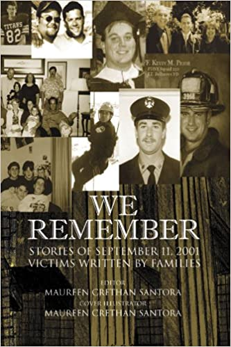 We Remember: Stories of September Victims 11, 2001 Written By Families