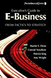 img - for Executive's Guide to E-Business: From Tactics to Strategy by Martin V. Deise (2000-05-24) book / textbook / text book