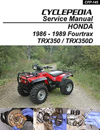 1986-1989 Honda TRX350 Fourtrax 4WD (English Edition)