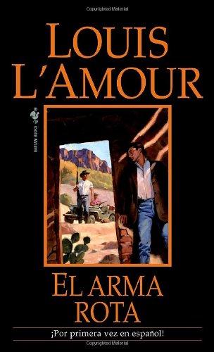 Descargar Libro Arma Rota, El / The Broken Gun, El Luis L'amour