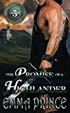 The Promise of a Highlander: (Highland Bodyguards, Book 5) (Volume 5)