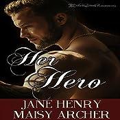 Her Hero: Boston Doms, Book 6 | Maisy Archer, Jane Henry
