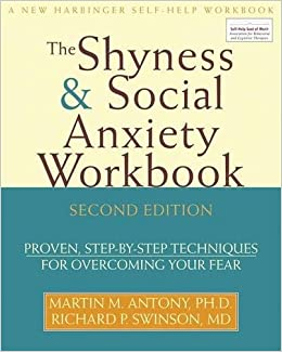 Printables Social Anxiety Worksheets shyness and social anxiety workbook proven step by techniques for overcoming your fear martin m antony phd richard swinson md 8