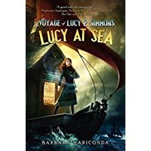 The Voyage of Lucy P. Simmons: Lucy at Sea
