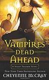 Vampires Dead Ahead: A Night Tracker Novel