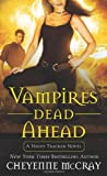 img - for Vampires Dead Ahead: A Night Tracker Novel book / textbook / text book
