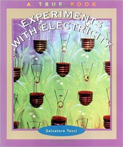 Experiments with Electricity (True Books: Science Experiments) by Salvatore Tocci (2002-03-03)