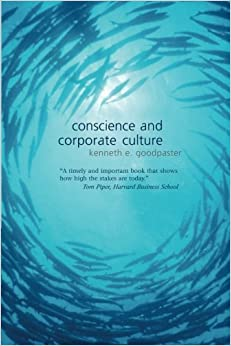 Book Conscience and Corporate Culture 1st edition by Goodpaster, Kenneth E. (2006)
