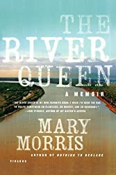 The River Queen: A Memoir