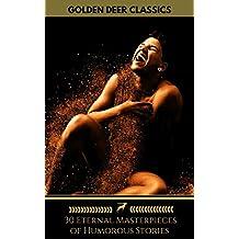 30 Eternal Masterpieces of Humorous Stories (Golden Deer Classics)