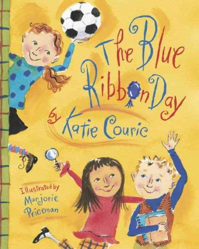 The Blue Ribbon Day[ THE BLUE RIBBON DAY ] by Couric, Katie (Author) Oct-19-04[ Hardcover ] pdf epub