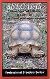 Sulcatas: African Spurred Tortoises in Captivity (Professional Breeders Series)