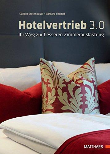 Hotelvertrieb 3.0: Ihr Weg zur besseren Zimmerauslastung