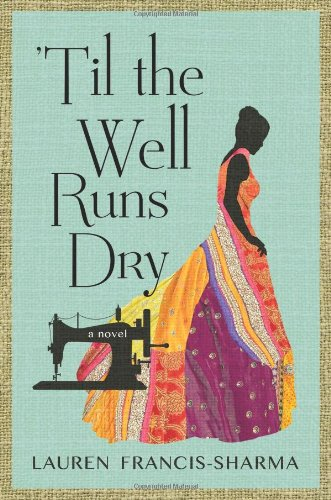 Til the Well Runs Dry: A Novel