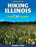 Hiking Illinois: Featuring 107 Day Hikes! (America s Best Day Hiking)