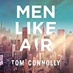 Men Like Air | Tom Connolly