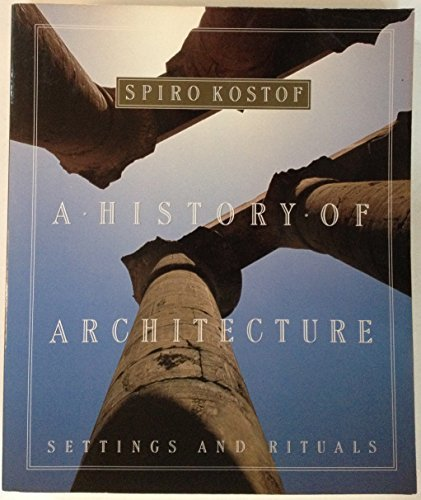 A History of Architecture: Settings and Rituals