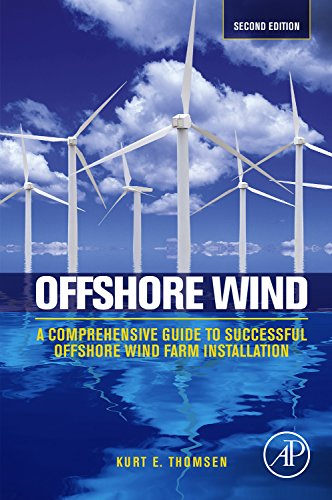 (Offshore Wind: A Comprehensive Guide to Successful Offshore Wind Farm Installation )
