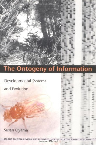 Book cover from The Ontogeny of Information: Developmental Systems and Evolution:2nd (Second) edition by Barbara Herrnstein Smith (Editor), E. Roy Weintraub (Editor), Ri