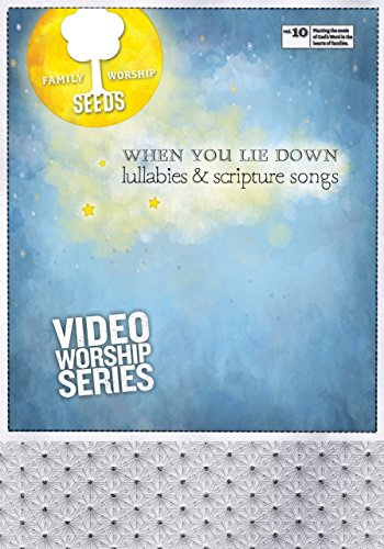 (Seeds Family Worship - When You Lie Down: Lullabies & Scripture Songs DVD )