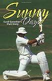 Sunny Days: Sunil Gavaskar's Own Story