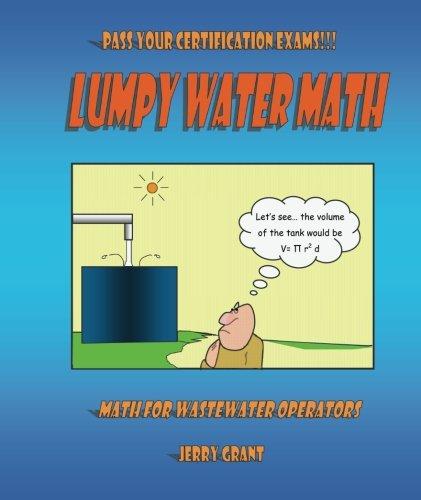 - Lumpy Water Math: Math for Wastewater Operators