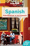Lonely Planet Spanish Phrasebook & Dictionary (Lonely Planet Phrasebook and Dictionary)