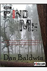 FIND ME Kindle Edition