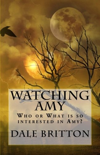 Watching Amy: Who or What is so interested in Amy?