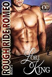 Rough Ride Romeo (Crawley Creek Book 2)