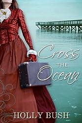 Cross the Ocean (English Edition)