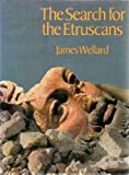 The Search for the Etruscans, James Howard Wellard, 0841502315
