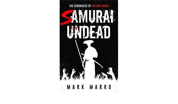 Samurai Undead: The Chronicles of Hattori Hanzo (English ...