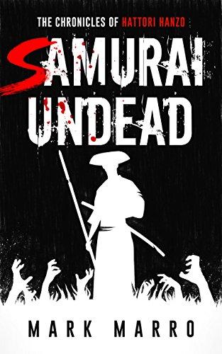 Samurai Undead: The Chronicles of Hattori Hanzo