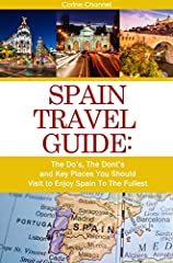 Enjoy the best of Spain's extensive sightseeing opportunities and cultural richness - without hiring a tour guide or travel planner. Thanks to this all-inclusive guide based on tried-and-true recommendations, you can leverage cool insider tip...