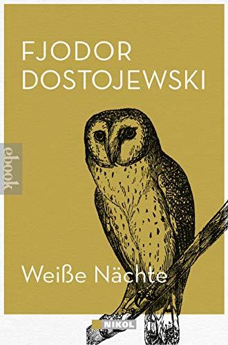 Weiße Nächte: und andere Novellen (German Edition)