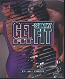 Getting Fit : Basics for Life, Prentice, William E., 0815168438