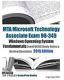MTA Microsoft Technology Associate Exam 98-349