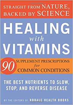 Book Healing with Vitamins (Rodale Health Books)