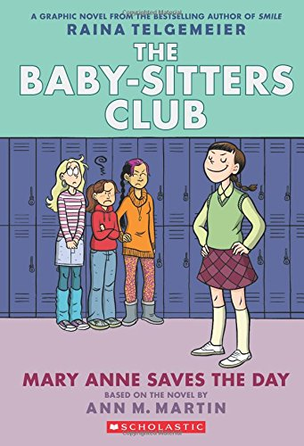Exchange Club - Mary Anne Saves the Day: Full-Color Edition (The Baby-Sitters Club Graphix #3)