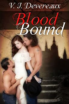 Blood Bound (Bound series Book 1) by [Devereaux, V. J., Douglas, Valerie]
