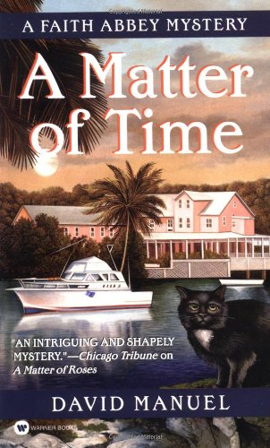 Download A Matter of Time (Faith Abbey Mystery Series, Book 3) PDF