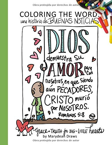 Coloring the Word Una Historia de Buenas Noticias (The Good News Story Spanish Edition) [Draws, Marydean] (Tapa Blanda)