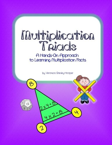 Multiplication Triads: A HandsOn Approach to Learning Multiplication Facts