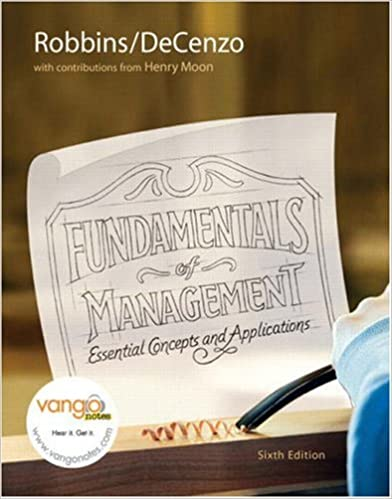 Fundamentals of Management: Essential Concepts and Applications (6th