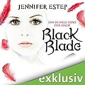 Black Blade: Das dunkle Herz der Magie (Black Blade 2) | Jennifer Estep